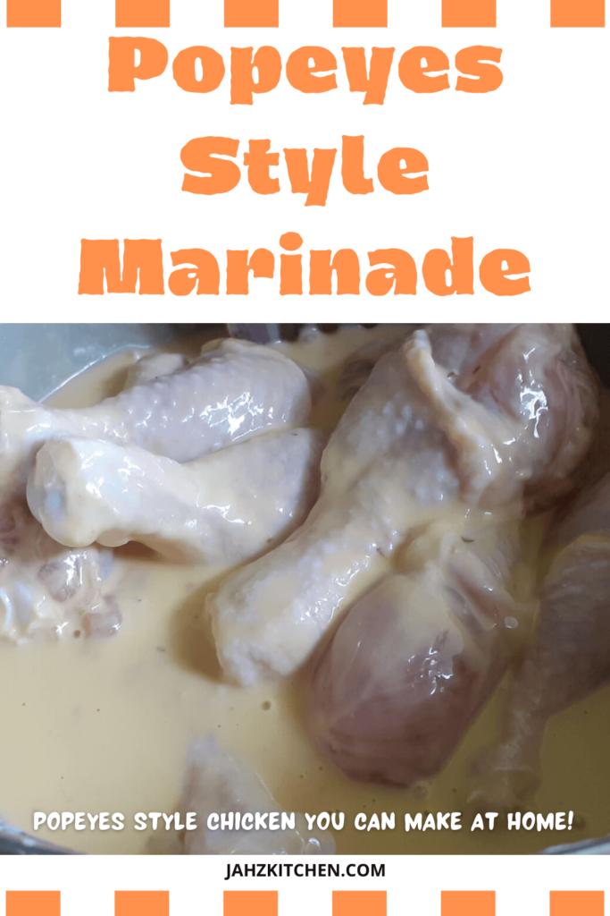 Popeyes Style marinade